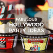 Hollywood Party Ideas