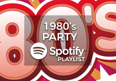1980's Party Music - Spotify Playlist
