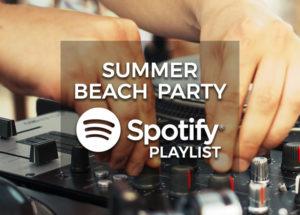 Summer Beach Party Music - Spotify Playlist