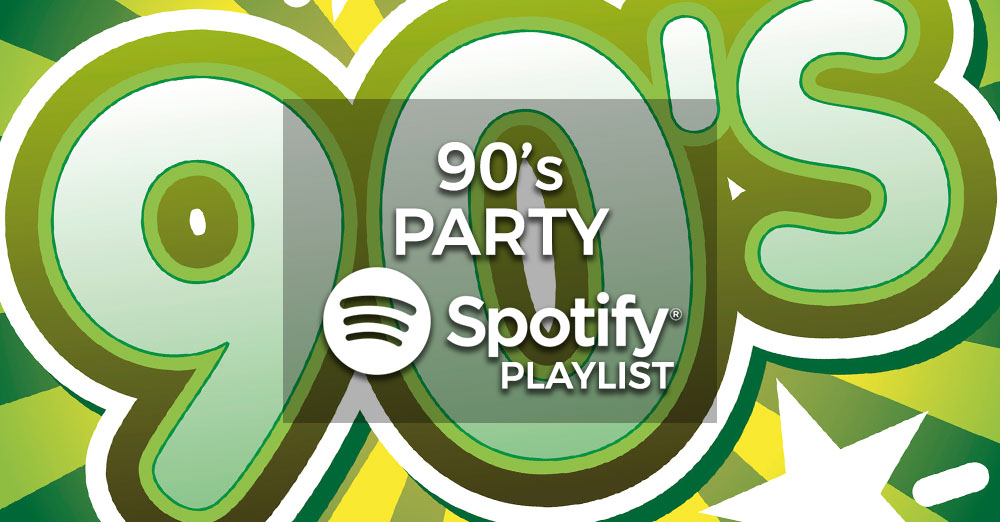 90's Party Music - Spotify Playlist