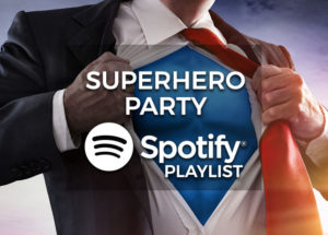 Superhero Party Music - Spotify Playlist