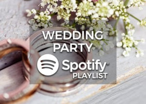 Wedding Party Music - Spotify Playlist