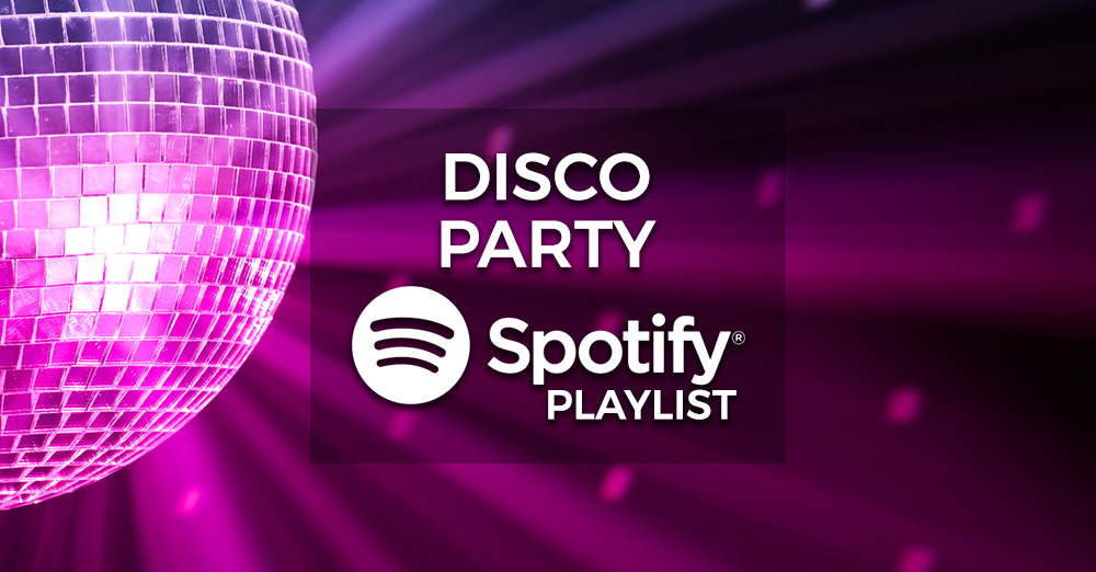 Disco Party Music - Spotify Playlist