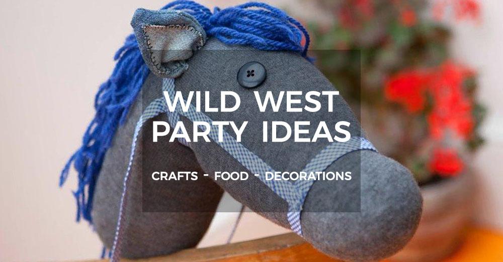 Wild West Party Ideas