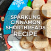 Sparkling Cinnamon Shortbreads Recipe