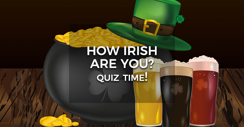 How Irish Are You St Patricks Day Quiz