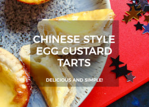 Chinese Style Egg Custard Tarts Recipe