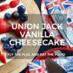 Union Jack Vanilla Cheesecake Recipe