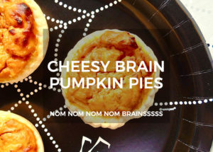 Cheesy Pumpkin Brain Pies Recipe