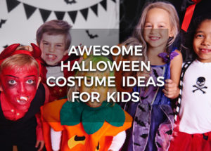 Awesome Halloween Costume Ideas For Kids